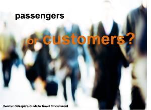 Passengers or Customers